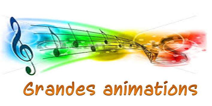 grandes animations